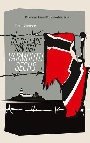 Die Ballade von den Yarmouth Sechs