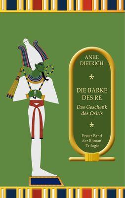 Die Barke des Re - Das Geschenk des Osiris -