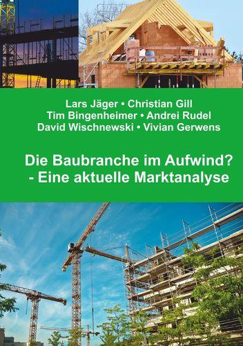 Die Baubranche im Aufwind?