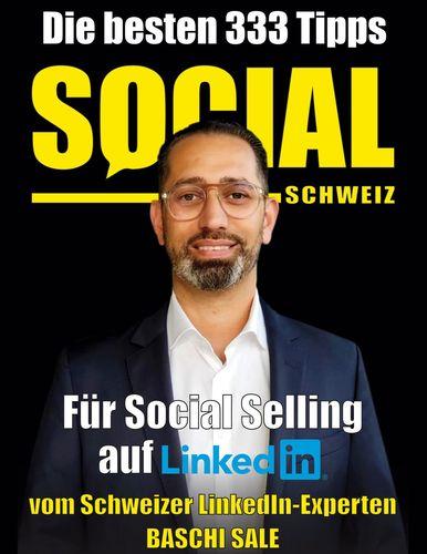 Die besten 333 Tipps für Social Selling auf LinkedIn