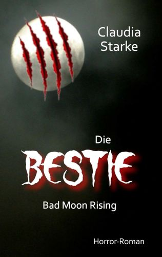 Die Bestie - Bad Moon Rising