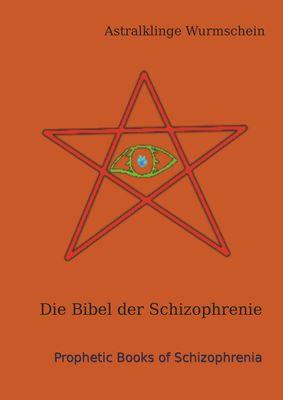 Die Bibel der Schizophrenie