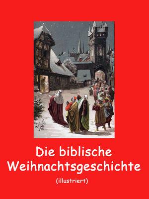 Die biblische Weihnachtsgeschichte
