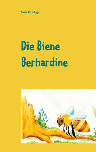 Die Biene Berhardine