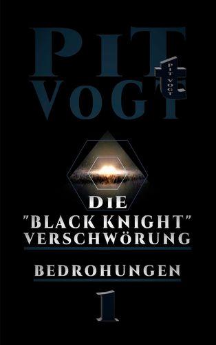 """Die """"Black Knight"""" - Verschwörung"""