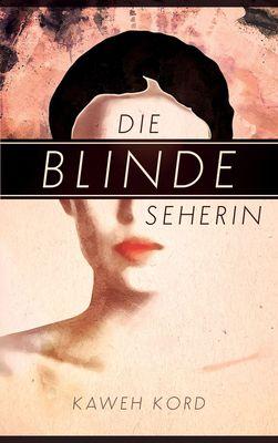 Die blinde Seherin