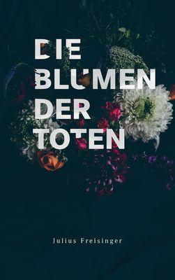 Die Blumen der Toten