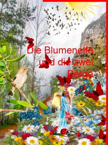 Die Blumenelfe und die  zwei Berge
