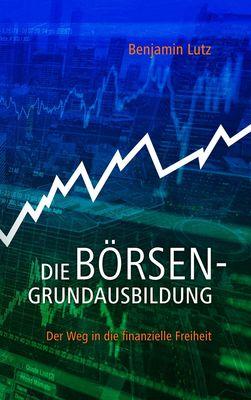 Die Börsengrundausbildung