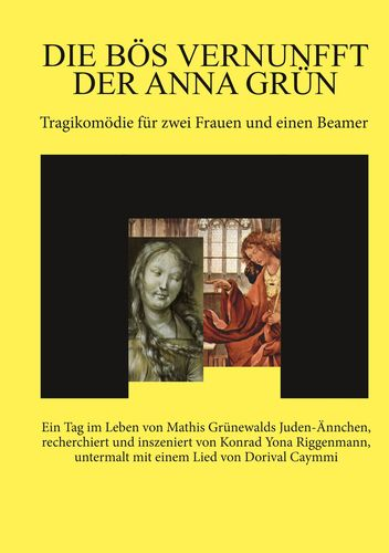 Die bös Vernunfft der Anna Grün
