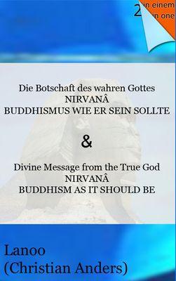 Die Botschaft des wahren Gottes - NIRVANA