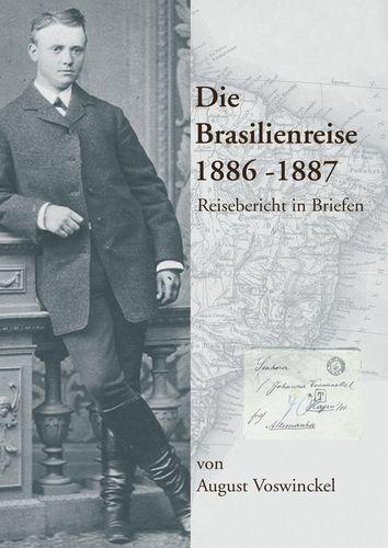 Die Brasilienreise 1886-1887