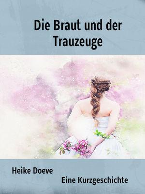 Die Braut und der Trauzeuge
