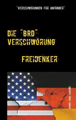 """Die """"BRD"""" Verschwörung"""