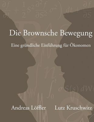 Die Brownsche Bewegung