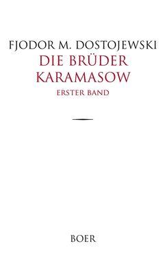 Die Brüder Karamasow Band 1