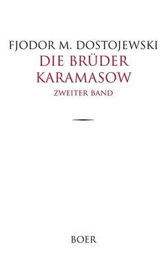 Die Brüder Karamasow Band 2