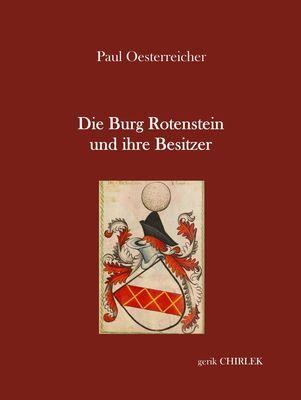 Die Burg Rotenstein und ihre Besitzer