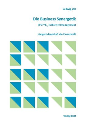 Die Business Synergetik BeComE® Selbstwertmanagement