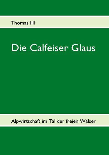 Die Calfeiser Glaus