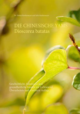 Die Chinesische Yams Dioscorea batatas