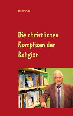 Die christlichen Komplizen der Religion