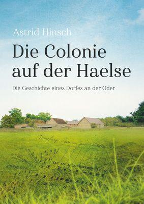 Die Colonie auf der Haelse