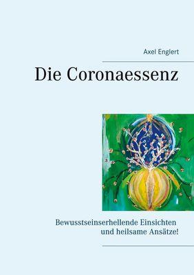 Die Coronaessenz