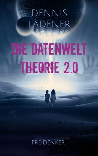 Die Datenwelt Theorie 2.0