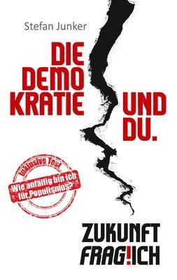 Die Demokratie und du