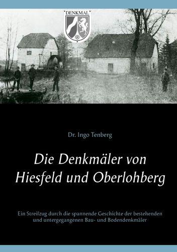Die Denkmäler von Hiesfeld und Oberlohberg