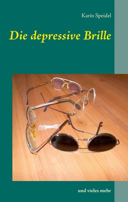 Die depressive Brille