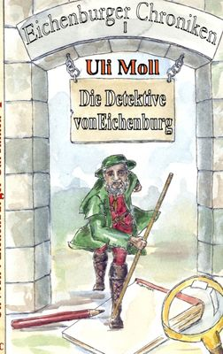 Die Detektive von Eichenburg