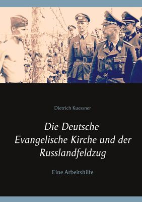 Die Deutsche Evangelische Kirche und der Russlandfeldzug