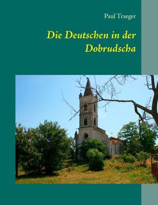 Die Deutschen in der Dobrudscha