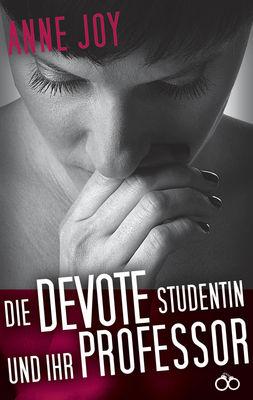 Die devote Studentin und ihr Professor