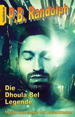 Die Dhoula Bel Legende