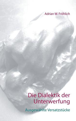 Die Dialektik der Unterwerfung