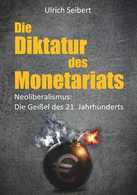 Die Diktatur des Monetariats