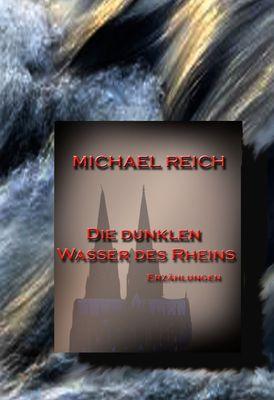 Die dunklen Wasser des Rheins