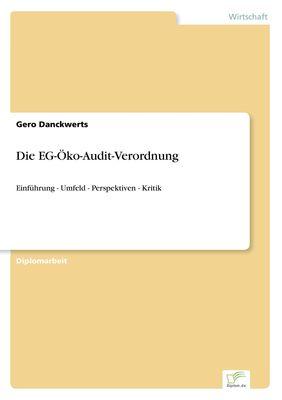 Die EG-Öko-Audit-Verordnung