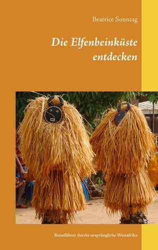 Die Elfenbeinküste entdecken
