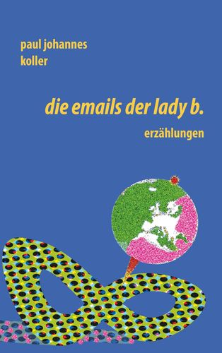 Die Emails der Lady B.
