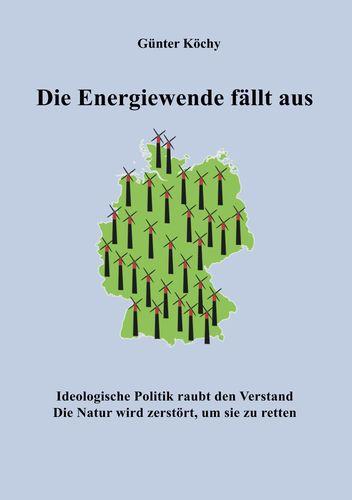 Die Energiewende fällt aus