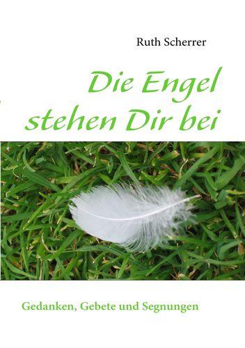 Die Engel stehen Dir bei