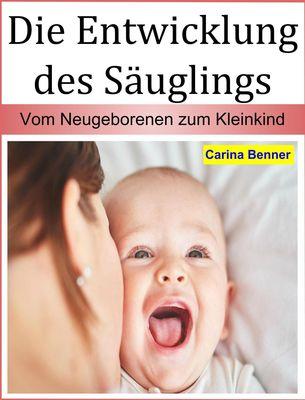 Die Entwicklung des Säuglings