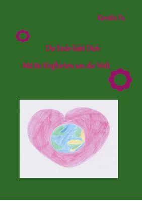 Die Erde liebt Dich