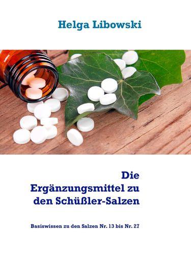 Die Ergänzungsmittel zu den Schüßler-Salzen