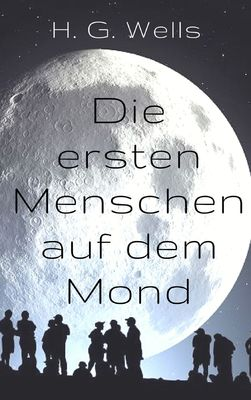 Die ersten Menschen auf dem Mond