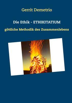 Die Ethik - ETHIKITATIUM